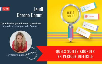 Quels sujets aborder en période difficile - Miss Comm' Stratégie et formation Marketing & communication