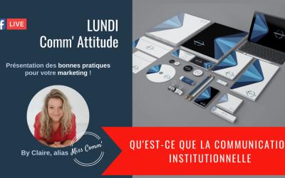 Qu'est-ce que la communication institutionnelle - Miss Comm' : organisme de formation datadocké, formation coaching marketing
