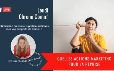 Quelles actions marketing pour la reprise - Miss Comm' formation & coaching communication