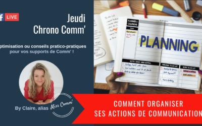 Comment organiser ses actions de communication - Claire Négrier, alias Miss Comm' formation communication pour entrepreneur, PTE/PME