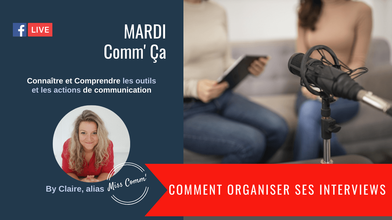 Comment organiser ses interviews ? MissComm-stratégie de communication pour TPE-PME et indépendants