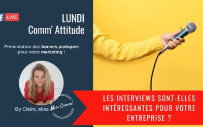Les interviews sont-elles intéressantes pour votre entreprise - Miss Comm' coaching & formation communication