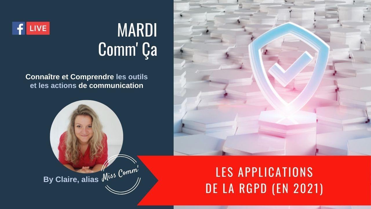 Les applications de la RGPD rappel 2021 - MissComm' stratégie marketing éthique